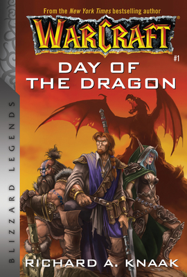 Warcraft: Day of the Dragon: Blizzard Legends Cover Image