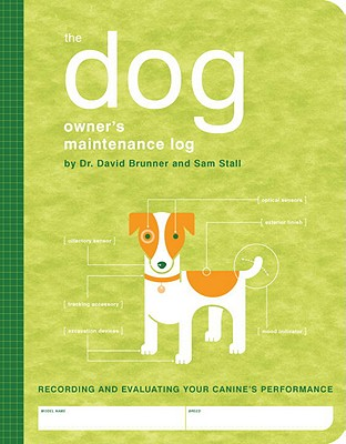 The Dog Owner's Maintenance Log Cover
