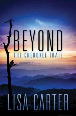 Beyond the Cherokee Trail Cover Image