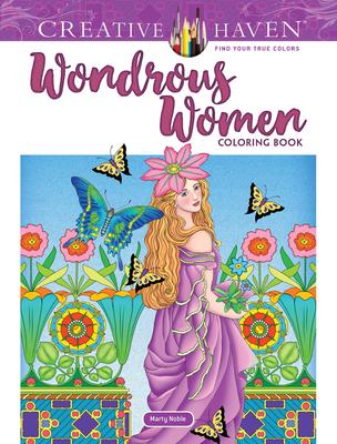 Creative Haven Wondrous Women Coloring Book (Creative Haven Coloring Books) Cover Image