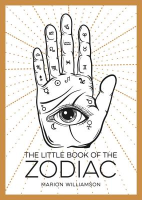 The Little Book Of The Zodiac: An Introduction to Astrology Cover Image