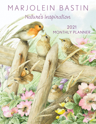 Marjolein Bastin Nature's Inspiration 2021 Large Monthly Planner Calendar Cover Image