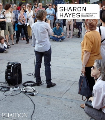 Sharon Hayes (Phaidon Contemporary Artists Series) Cover Image
