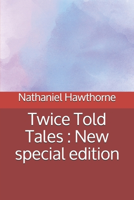 Twice Told Tales: New special edition Cover Image