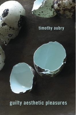 Guilty Aesthetic Pleasures Cover Image
