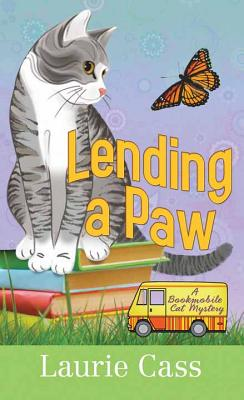 Lending a Paw: A Bookmobile Cat Mystery Cover Image