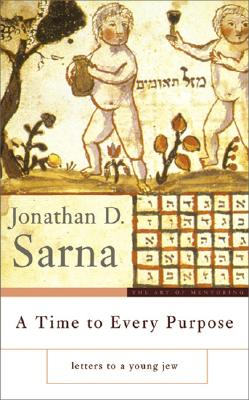 A Time to Every Purpose: Letters to a Young Jew Cover Image