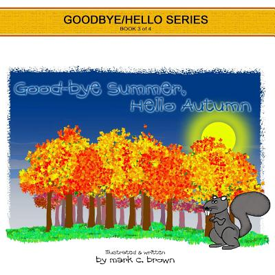 Goodbye Summer, Hello Autumn Cover Image