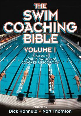 The Swim Coaching Bible, Volume I (The Coaching Bible) Cover Image