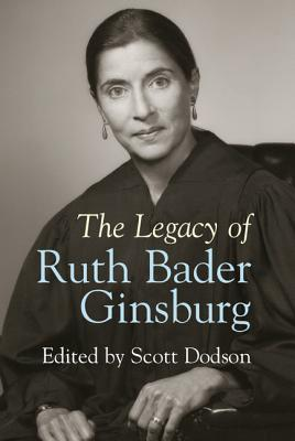 The Legacy of Ruth Bader Ginsburg Cover Image