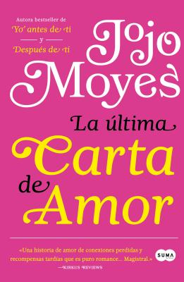 La última carta de amor / The Last Letter from Your Lover Cover Image