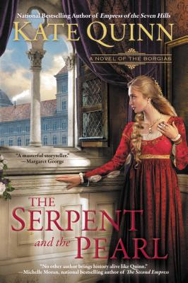 The Serpent and the Pearl (A Novel of the Borgias #1) Cover Image