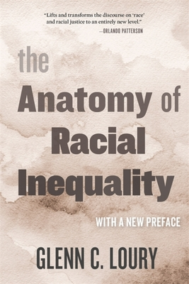 The Anatomy of Racial Inequality: With a New Preface (W. E. B. Du Bois Lectures)