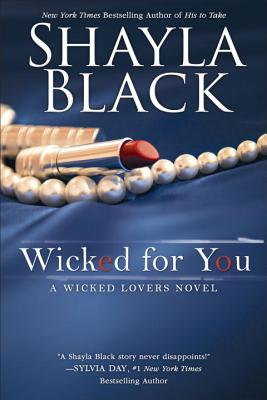 Wicked for You (A Wicked Lovers Novel #10) Cover Image