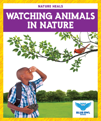 Watching Animals in Nature Cover Image