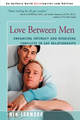 Love Between Men: Enhancing Intimacy and Resolving Conflicts in Gay Relationships Cover Image