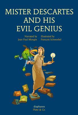 Mister Descartes and His Evil Genius (Plato & Co.) Cover Image