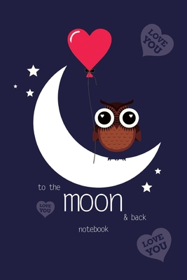 To The Moon and Back Notebook, Blank Write-in Journal, Dotted Lines, Wide Ruled, Medium (A5) 6 x 9 In (Blue) Cover Image