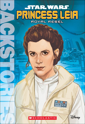 Princess Leia (Backstories #7) Cover Image