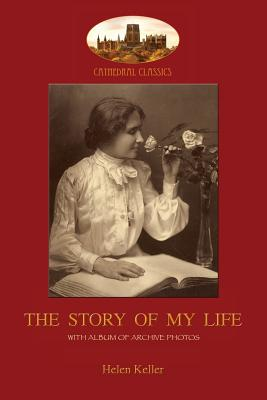 The Story of My Life: With album of 18 archive photos (Aziloth Books) Cover Image