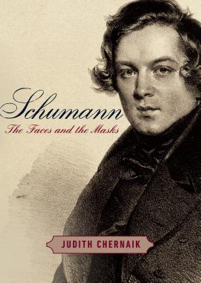 Schumann: The Faces and the Masks Cover Image