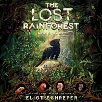 The Lost Rainforest #1: Mez's Magic Lib/E Cover Image