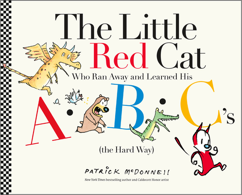 The Little Red Cat Who Ran Away and Learned His ABC's (the Hard Way) Cover Image