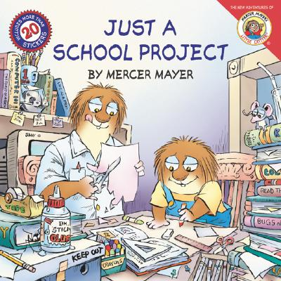 Little Critter: Just a School Project [With Stickers] Cover Image