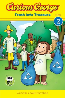 Curious George: Trash into Treasure (CGTV Reader) Cover Image
