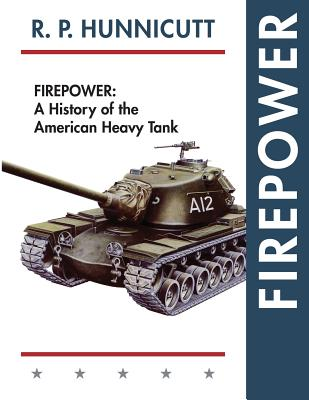 Firepower: A History of the American Heavy Tank Cover Image