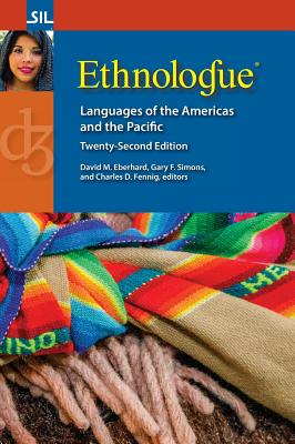 Ethnologue: Languages of the Americas and the Pacific, Twenty-Second Edition Cover Image