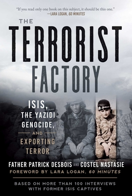 The Terrorist Factory: ISIS, the Yazidi Genocide, and Exporting Terror Cover Image