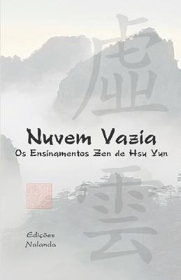 Nuvem Vazia: OS Ensinamentos Zen de Hsü Yun Cover Image