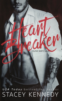 Heartbreaker (Filthy Dirty Love #1) Cover Image