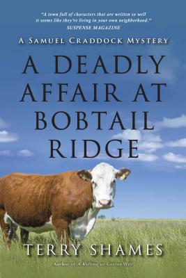 A Deadly Affair at Bobtail Ridge (Samuel Craddock Mystery #4) Cover Image