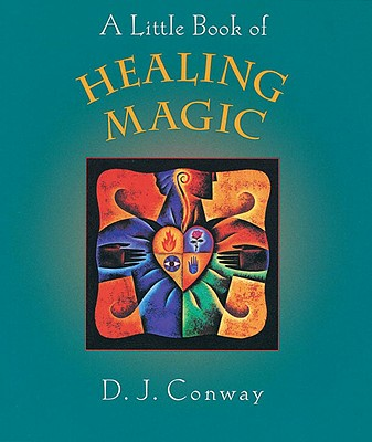 A Little Book of Healing Magic Cover