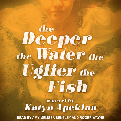 The Deeper the Water the Uglier the Fish Cover Image