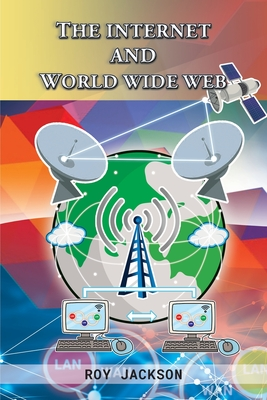 The Internet and World Wide Web Cover Image