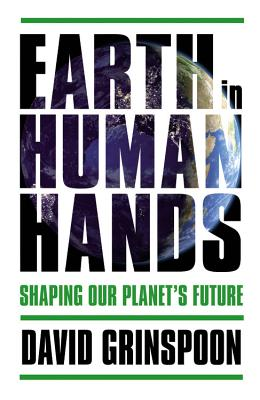 Earth in Human Hands: Shaping Our Planet's Future Cover Image