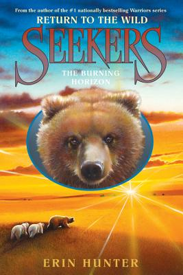 Seekers: Return to the Wild #5: The Burning Horizon Cover Image
