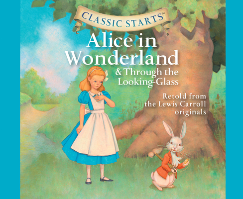 Alice in Wonderland (Library Edition) (Classic Starts #19) Cover Image