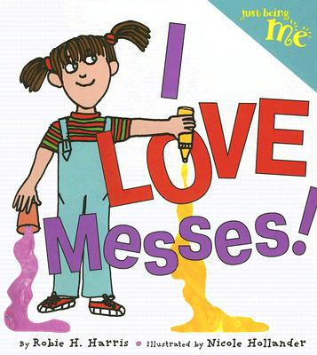 I Love Messes! Cover