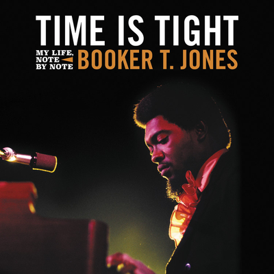 Time Is Tight: My Life, Note by Note Cover Image