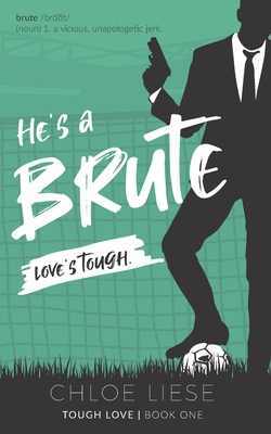 He's a Brute (Tough Love #1) Cover Image