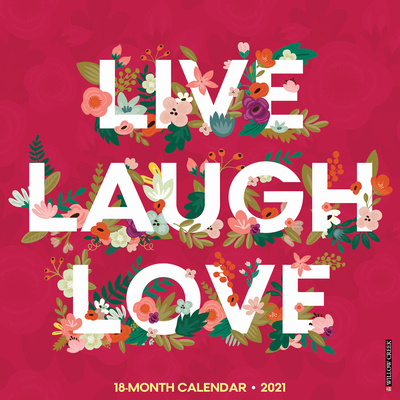 Live, Laugh, Love 2021 Wall Calendar Cover Image