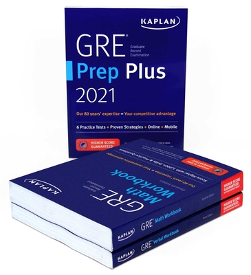 GRE Complete 2021: 3-Book Set: 6 Practice Tests + Proven Strategies + Online (Kaplan Test Prep) Cover Image