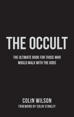 The Occult: The Ultimate Guide for Those Who Would Walk with the Gods Cover Image