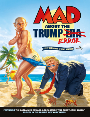 MAD About the Trump Era Cover Image