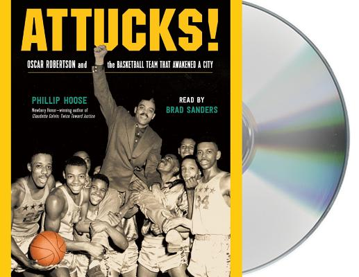 Attucks!: Oscar Robertson and the Basketball Team That Awakened a City Cover Image