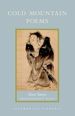 Cold Mountain Poems: Zen Poems of Han Shan, Shih Te, and Wang Fan-Chih Cover Image